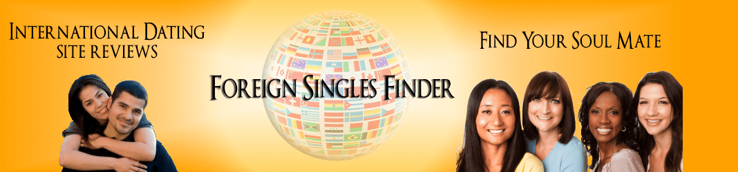 ForeignSinglesReviews.com